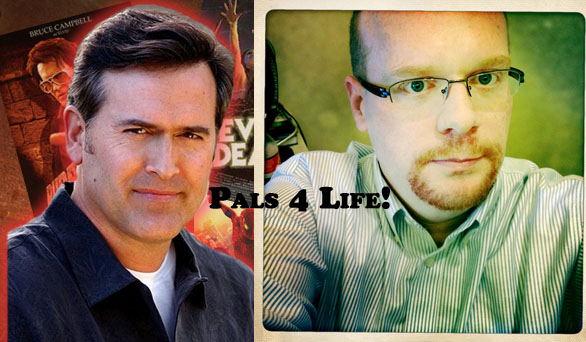 Bruce Campbell and Jason Sizemore--Pals for Life!